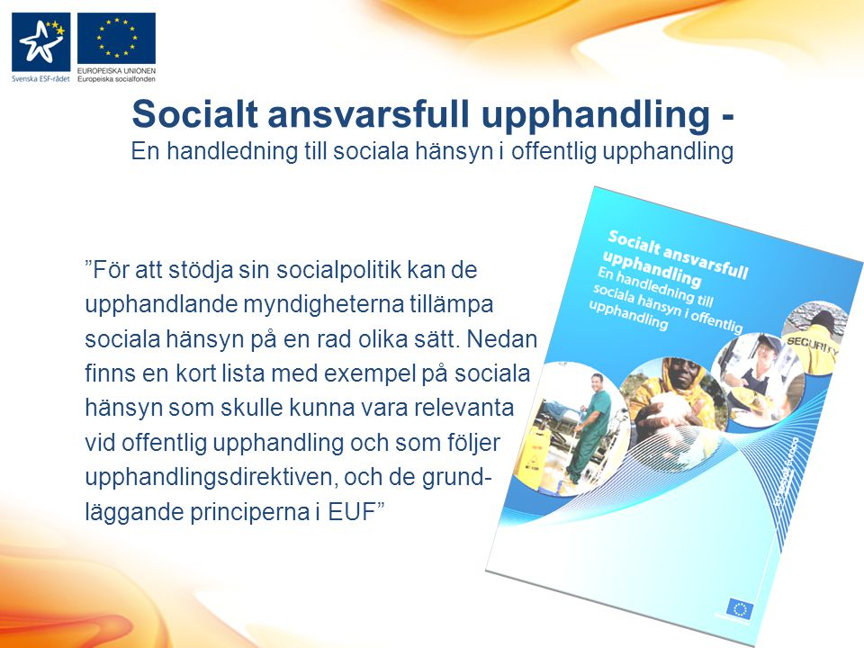 Socialt ansvarsfull upphandling - En handledning till sociala hänsyn i offentlig upphandling