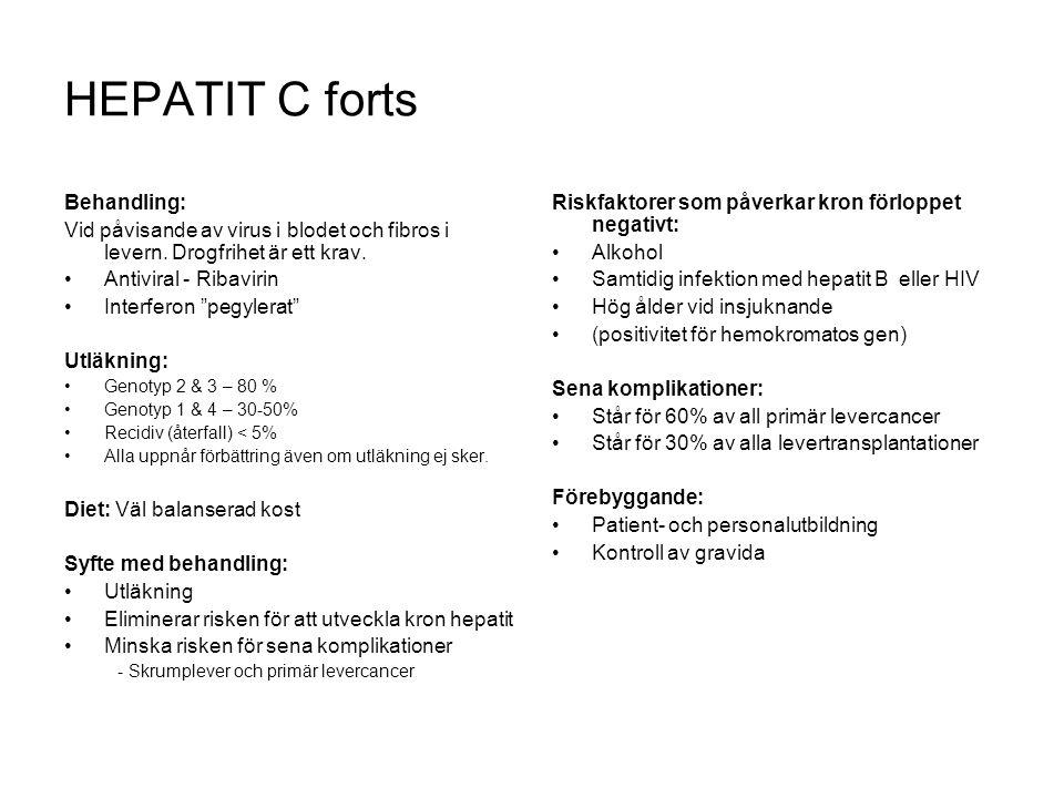 HEPATIT C forts Behandling: