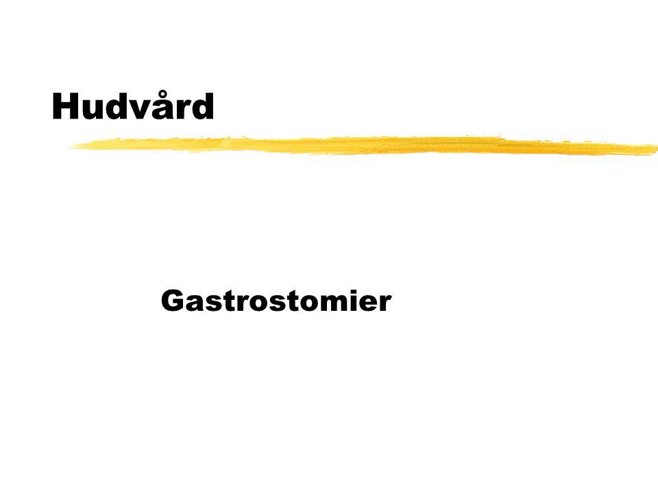 Hudvård Gastrostomier