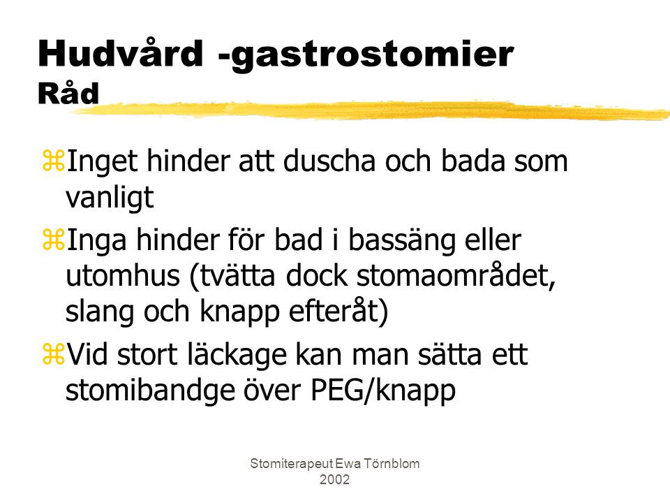 Hudvård -gastrostomier Råd