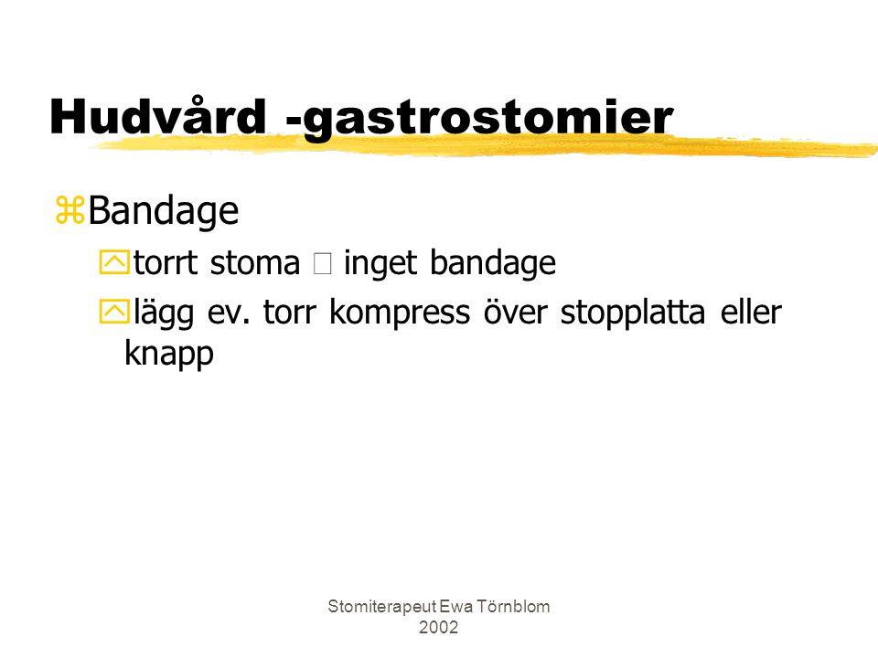 Hudvård -gastrostomier