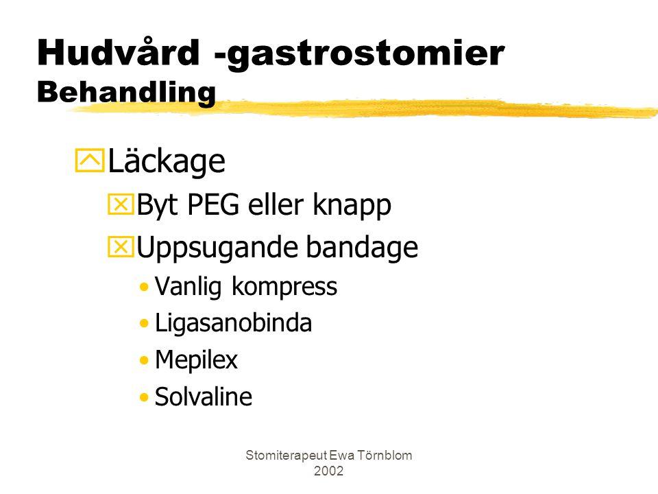Hudvård -gastrostomier Behandling