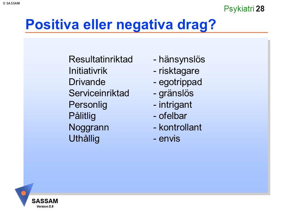 Positiva eller negativa drag