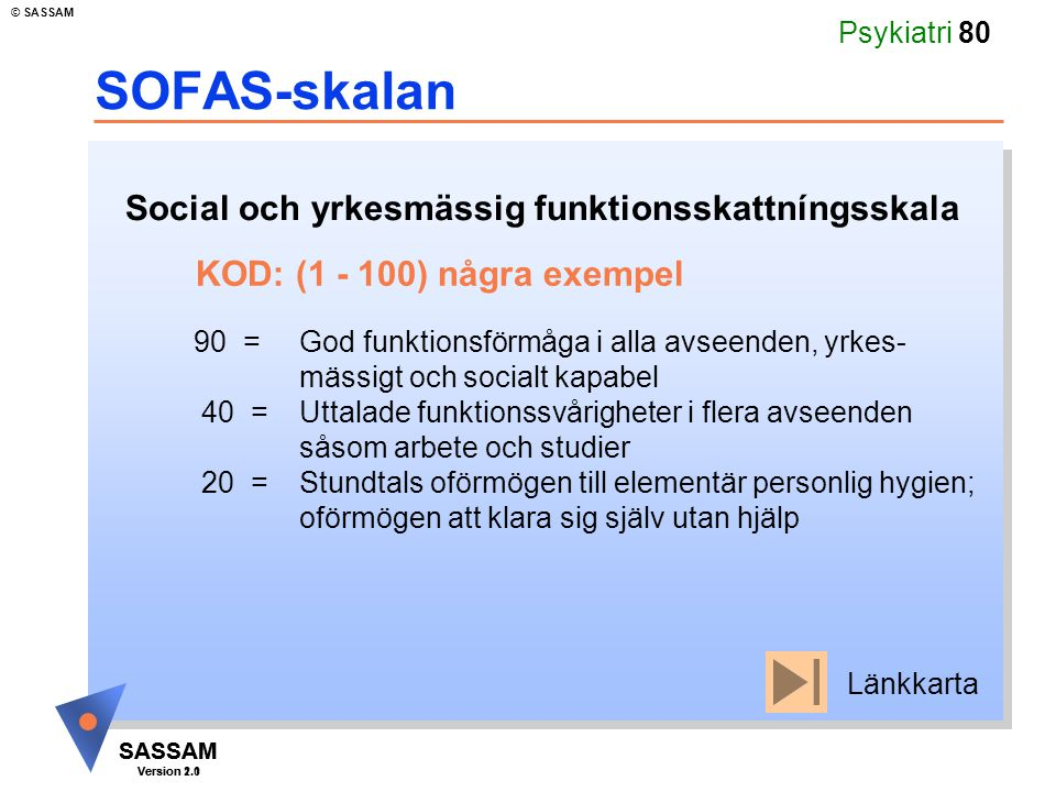 SOFAS-skalan Social och yrkesmässig funktionsskattníngsskala