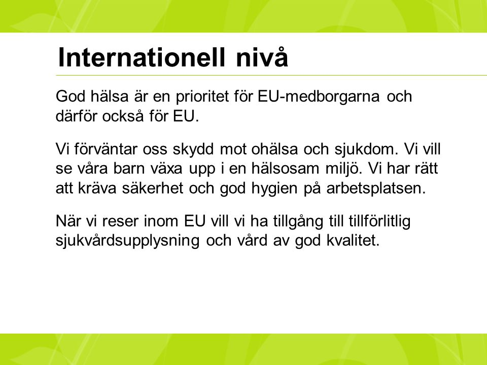 Internationell nivå