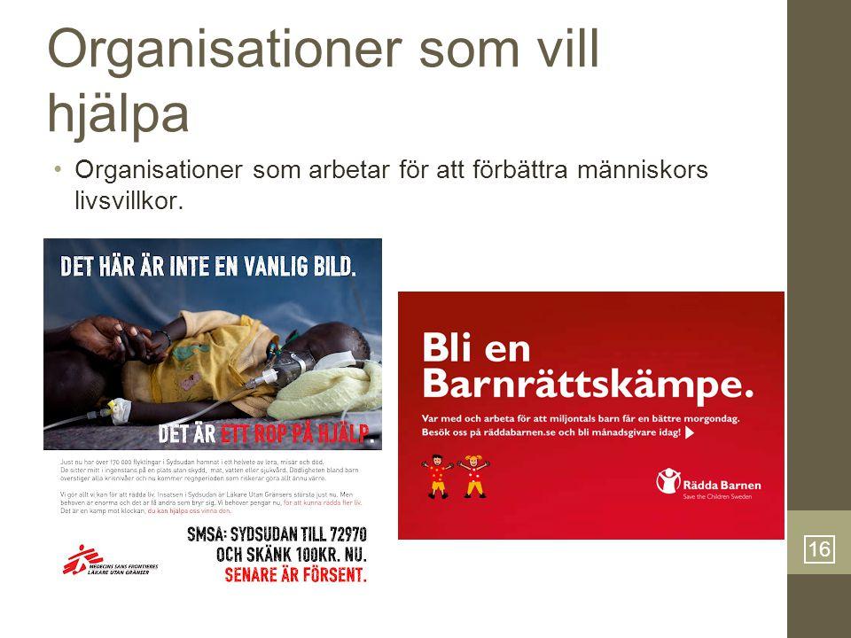 Organisationer som vill hjälpa