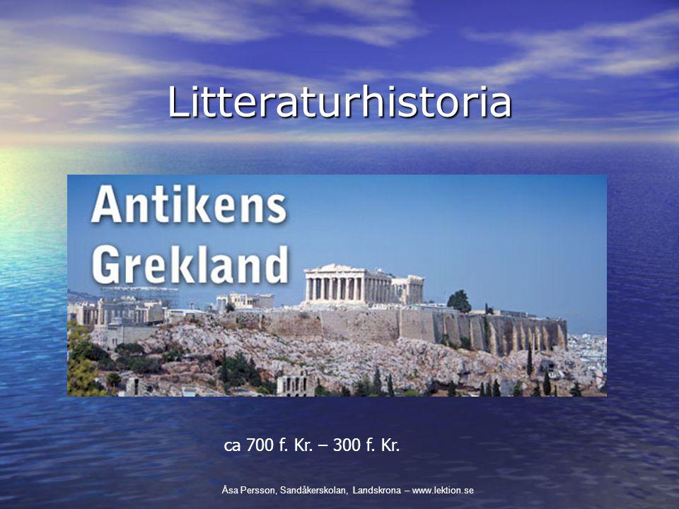 Litteraturhistoria ca 700 f. Kr. – 300 f. Kr.
