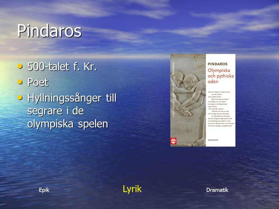Pindaros 500-talet f. Kr. Poet