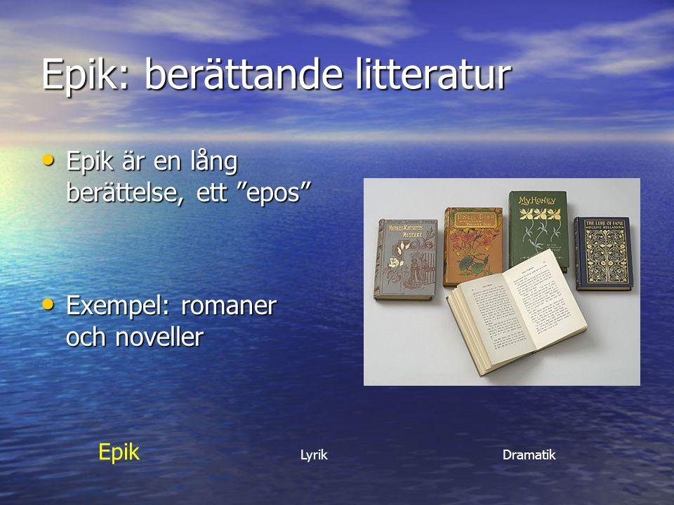 Epik: berättande litteratur
