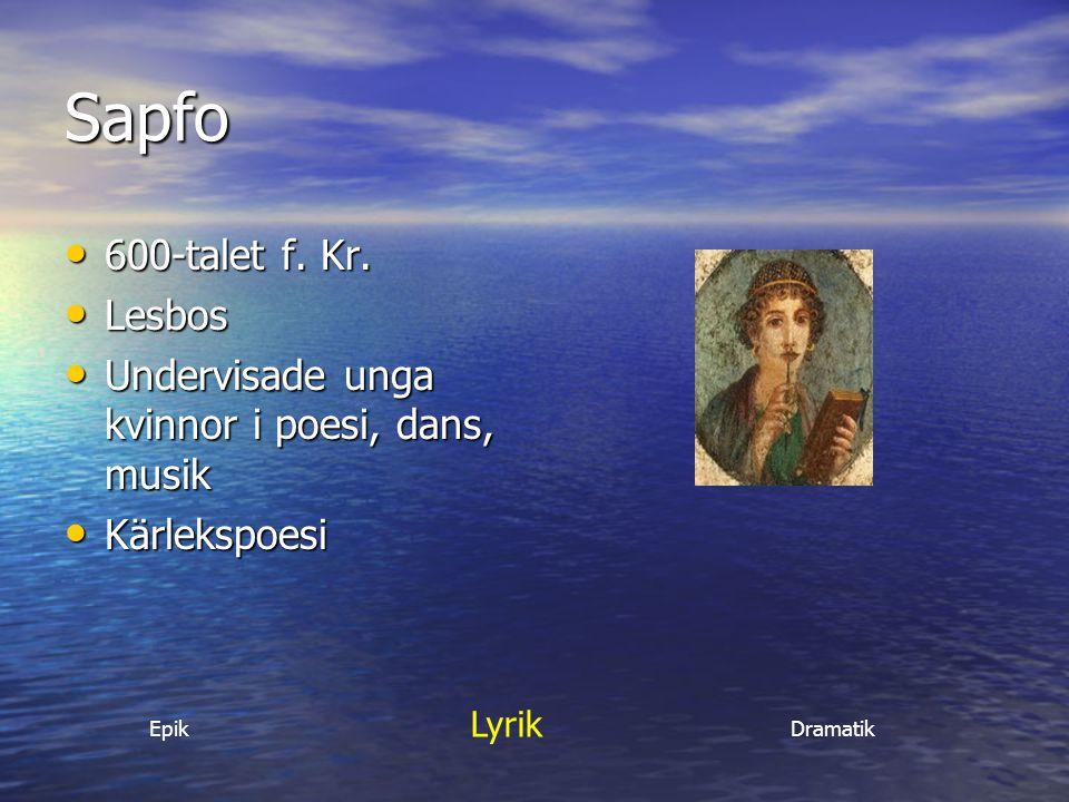 Sapfo 600-talet f. Kr. Lesbos