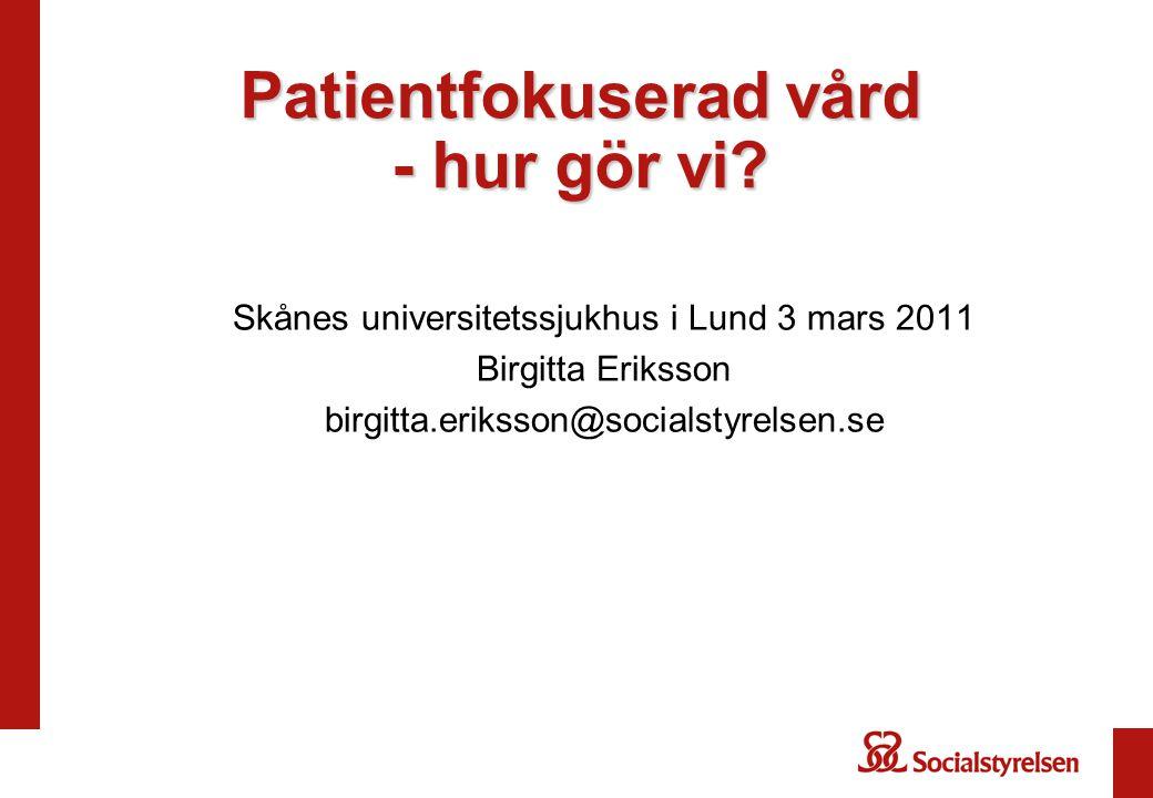 Patientfokuserad vård - hur gör vi