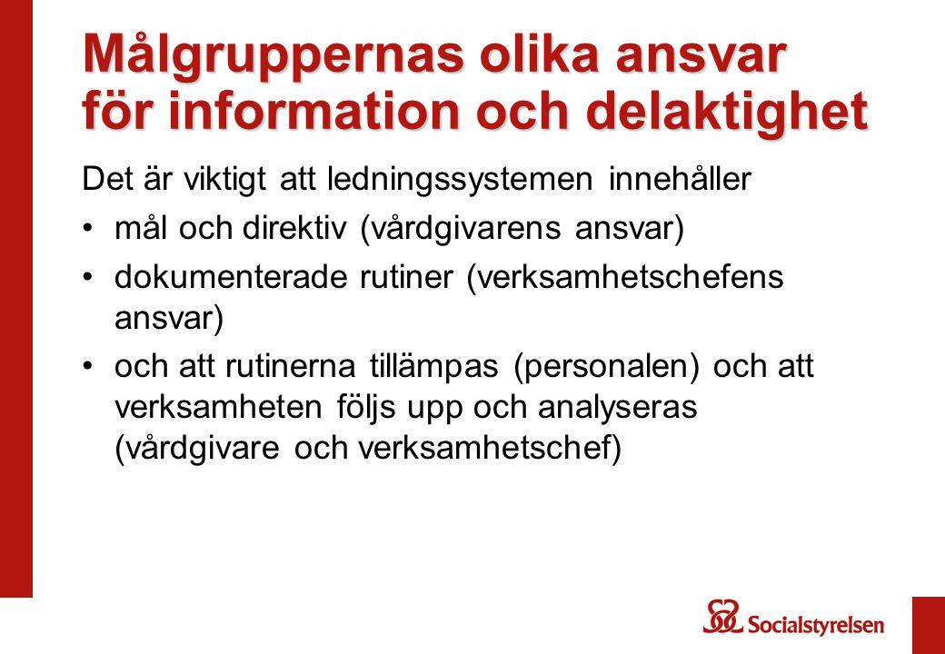 Målgruppernas olika ansvar för information och delaktighet