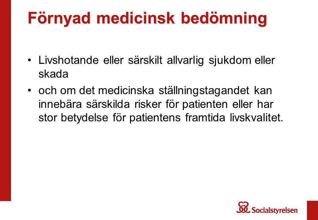 Förnyad medicinsk bedömning