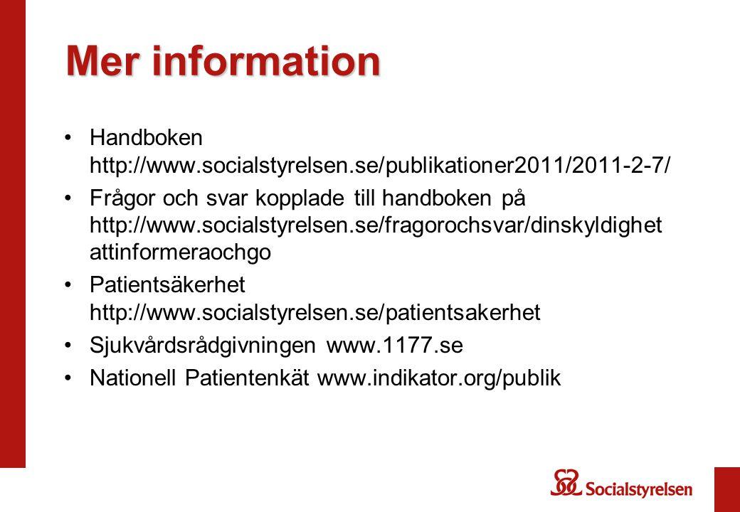 Mer information Handboken http://www.socialstyrelsen.se/publikationer2011/2011-2-7/