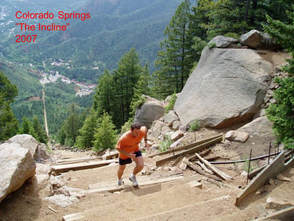Colorado Springs The Incline 2007