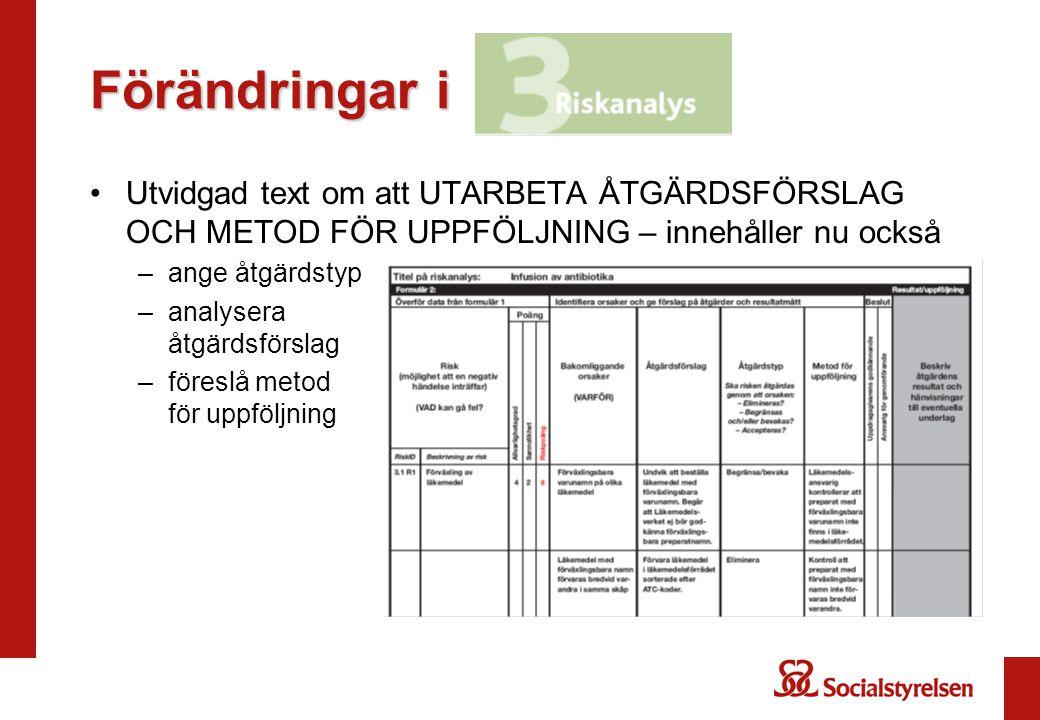 Förändringar i Utvidgad text om att UTARBETA ÅTGÄRDSFÖRSLAG OCH METOD FÖR UPPFÖLJNING – innehåller nu också.
