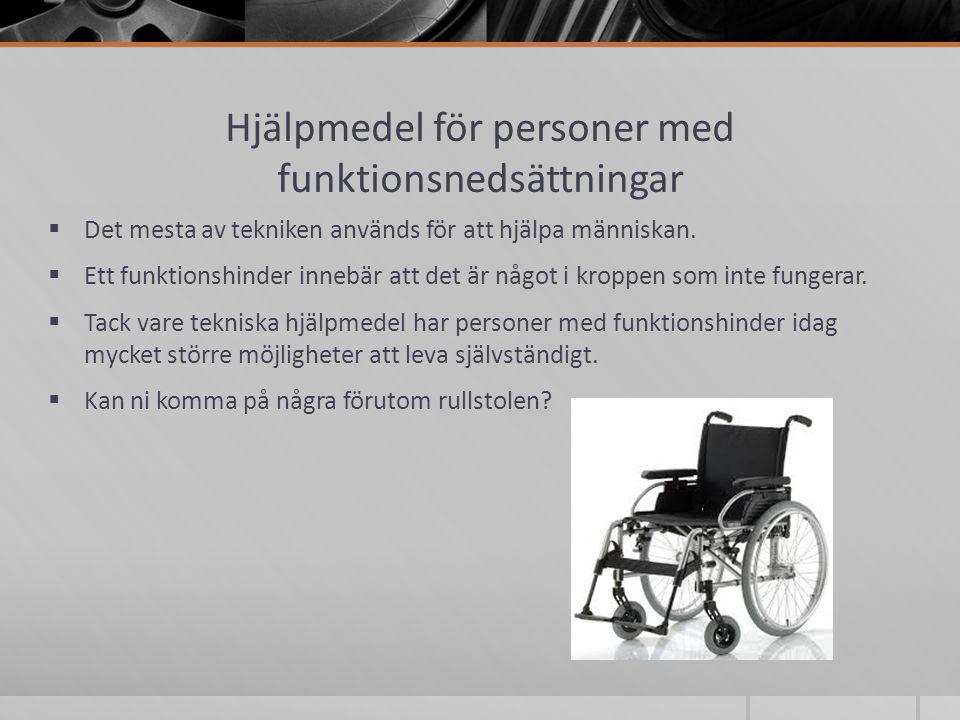 Hjälpmedel för personer med funktionsnedsättningar