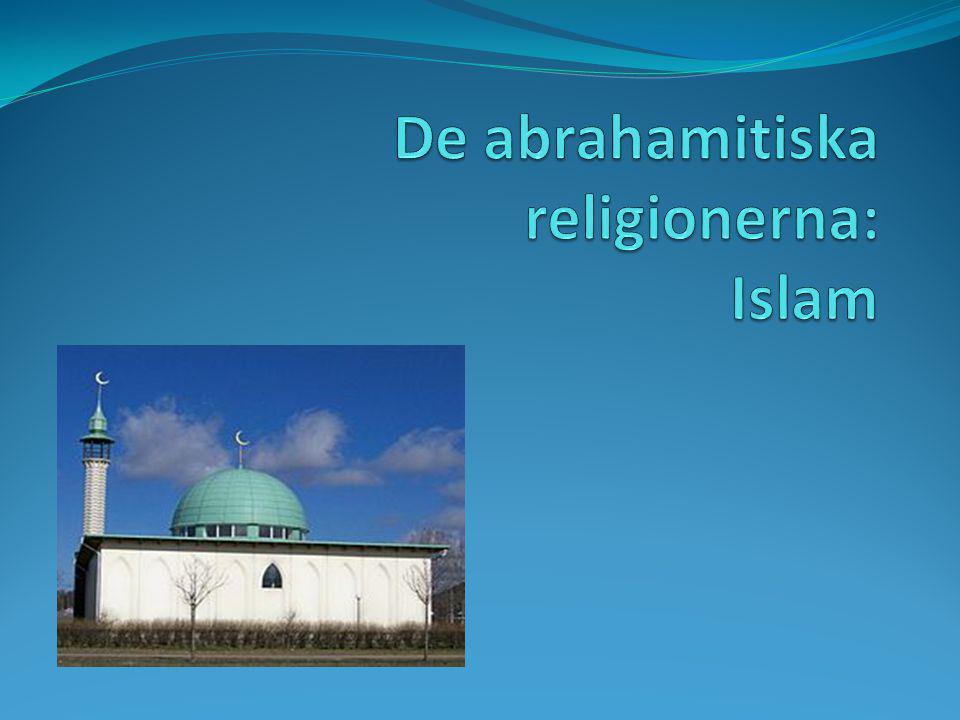 De abrahamitiska religionerna: Islam