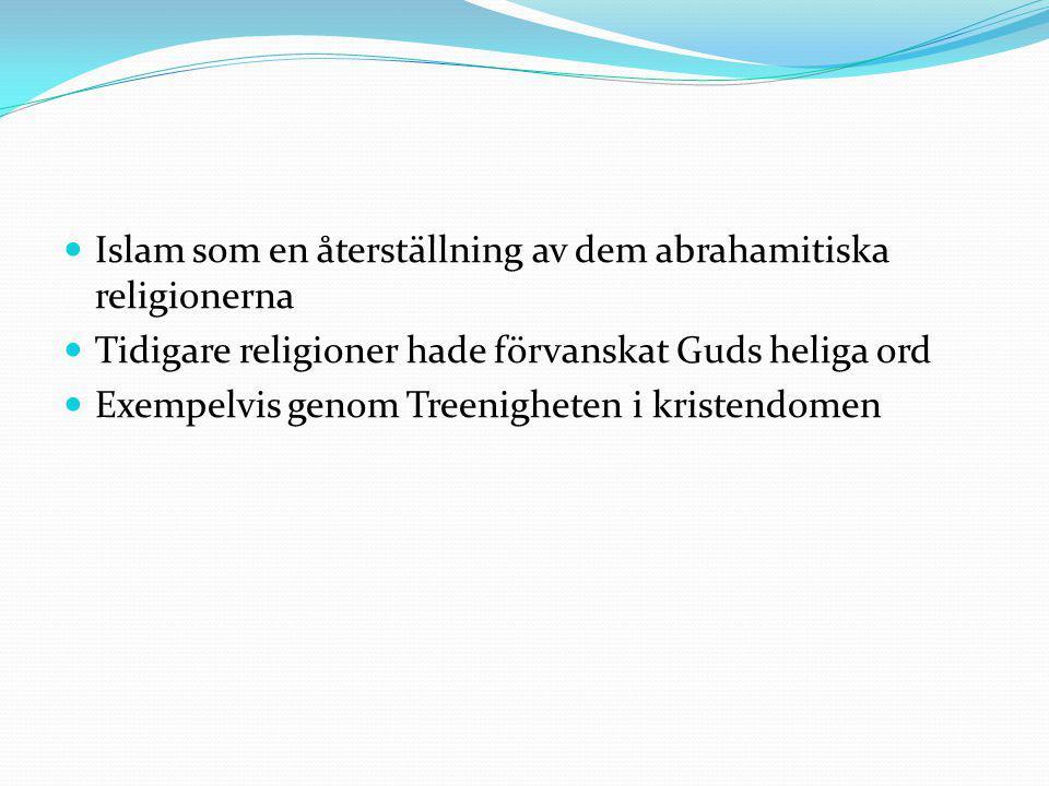 Islam som en återställning av dem abrahamitiska religionerna