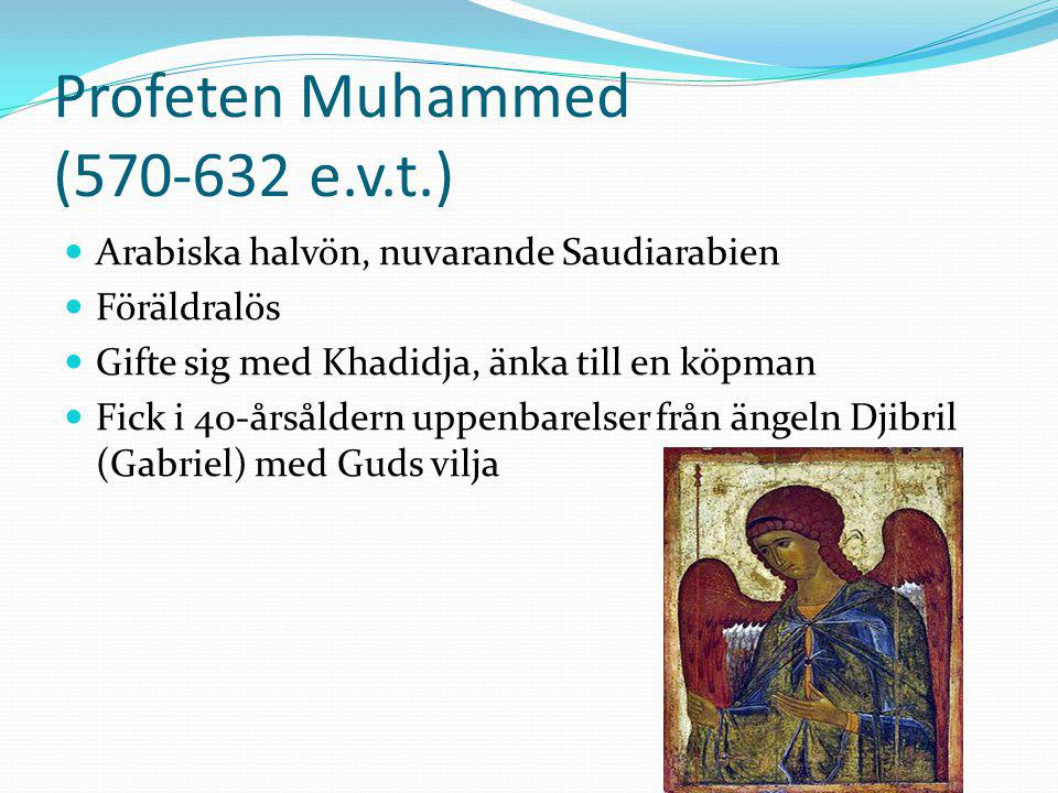 Profeten Muhammed (570-632 e.v.t.)