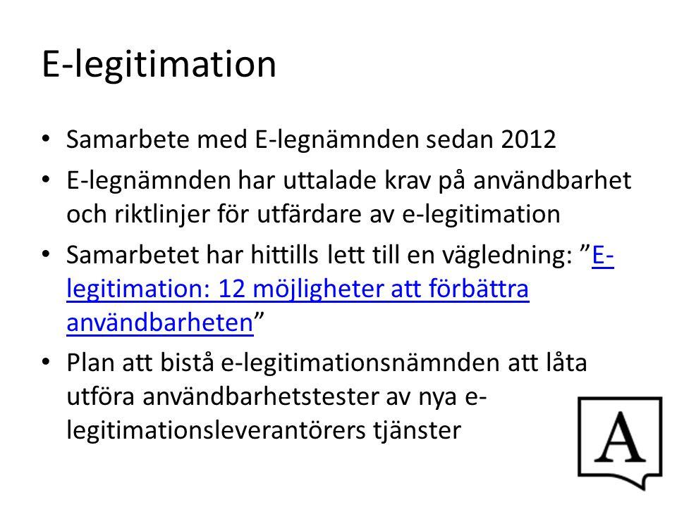 E-legitimation Samarbete med E-legnämnden sedan 2012