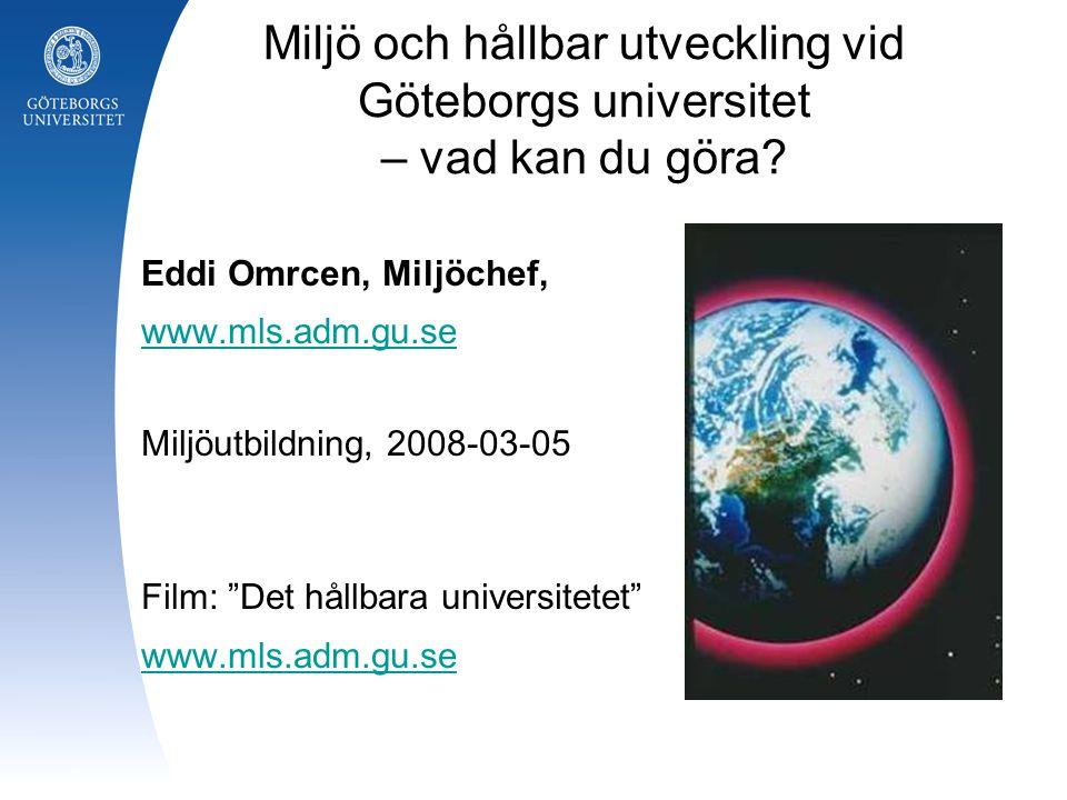 Miljö och hållbar utveckling vid Göteborgs universitet – vad kan du göra