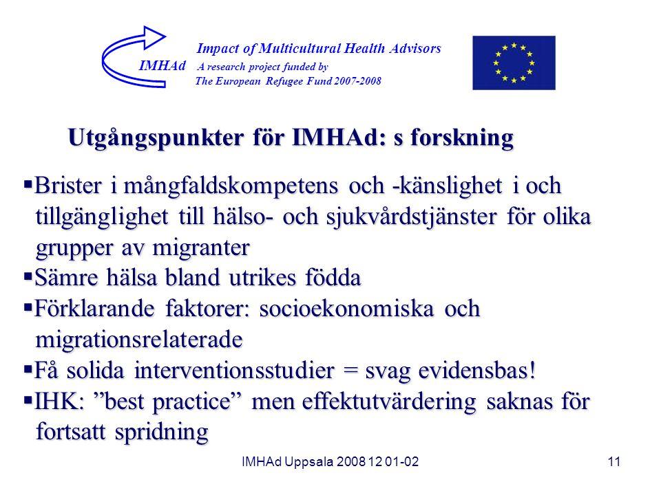 Utgångspunkter för IMHAd: s forskning