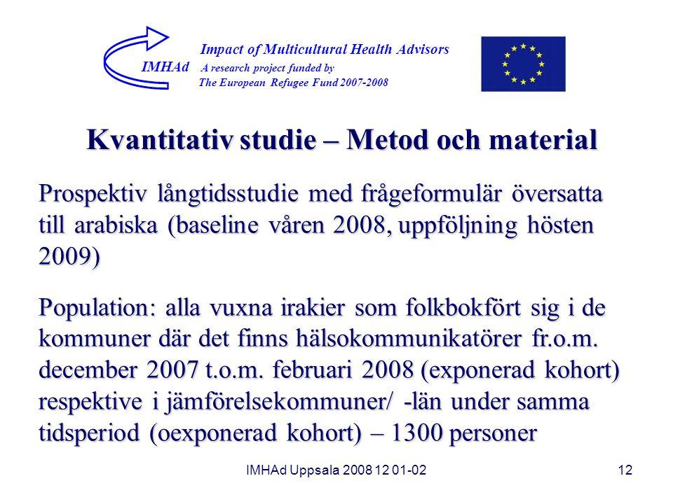 Kvantitativ studie – Metod och material