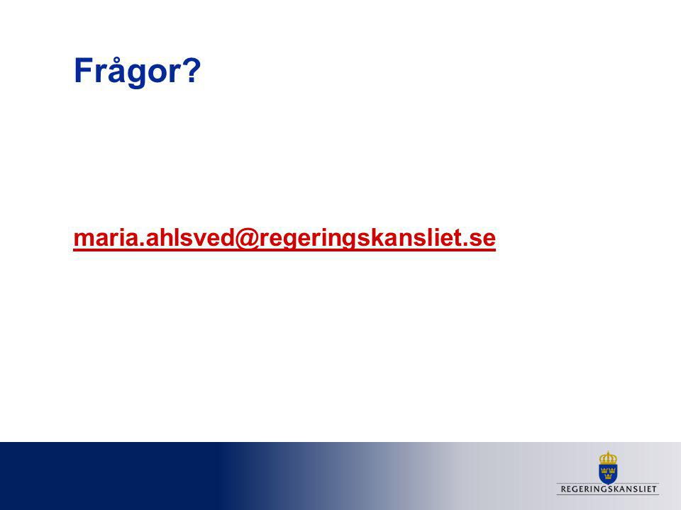 Frågor maria.ahlsved@regeringskansliet.se