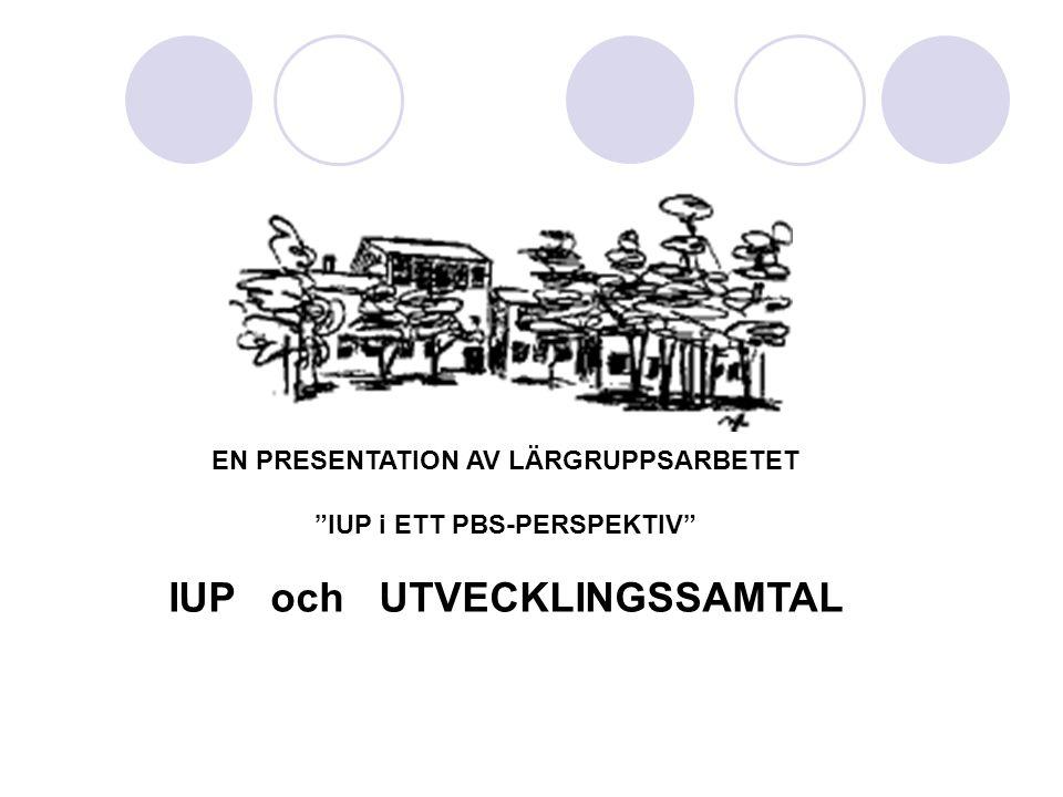IUP och UTVECKLINGSSAMTAL
