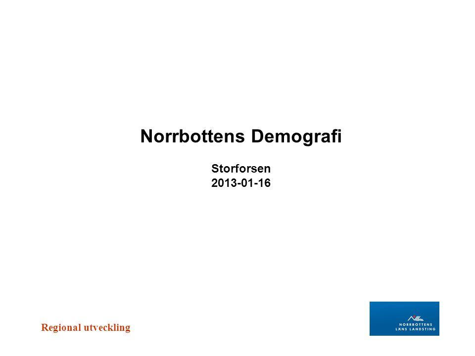 Norrbottens Demografi Storforsen 2013-01-16