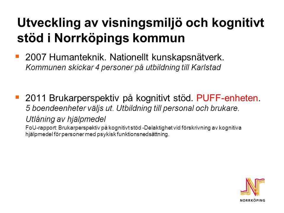 Utveckling av visningsmiljö och kognitivt stöd i Norrköpings kommun