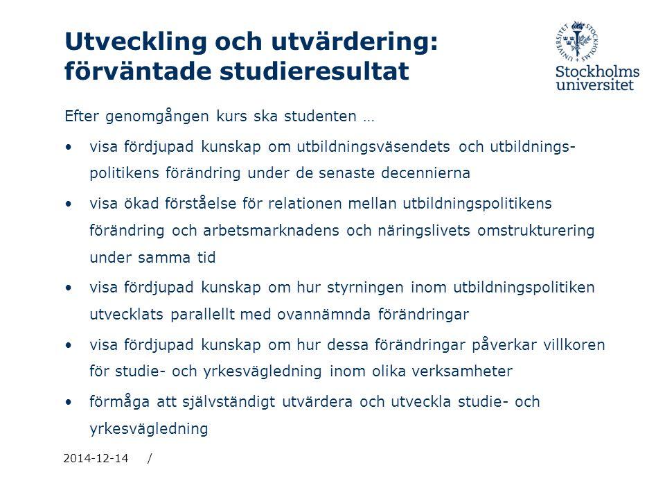 Utveckling och utvärdering: förväntade studieresultat