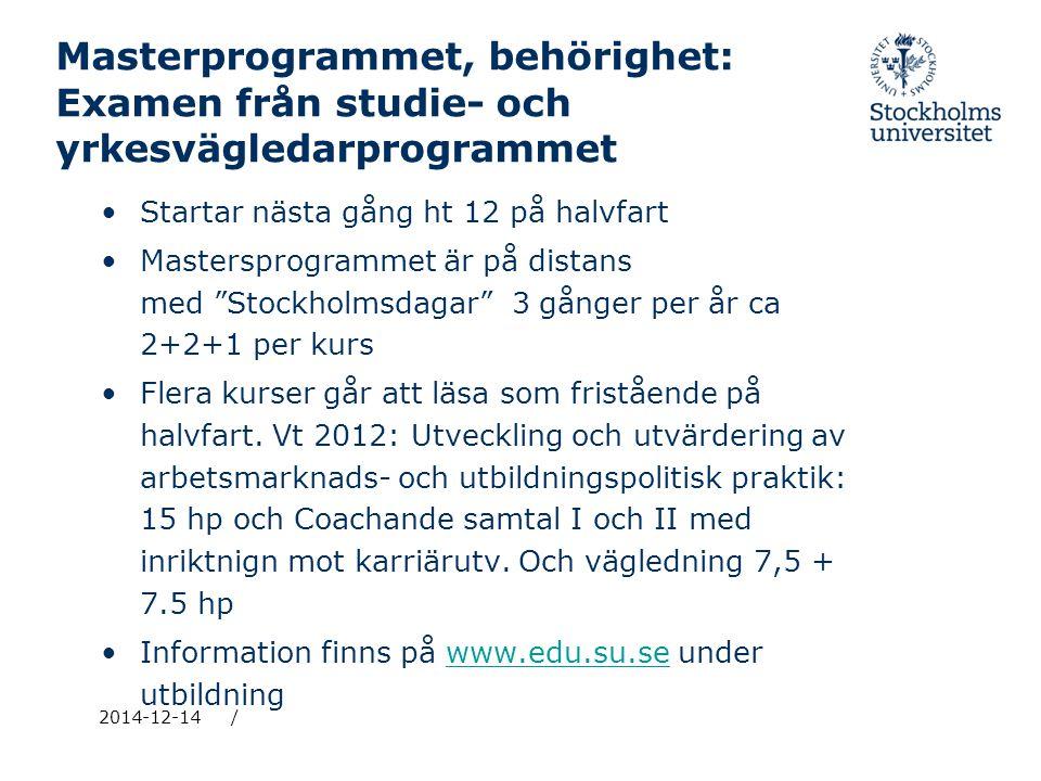 Masterprogrammet, behörighet: Examen från studie- och yrkesvägledarprogrammet