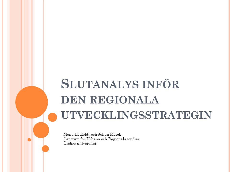 Slutanalys inför den regionala utvecklingsstrategin