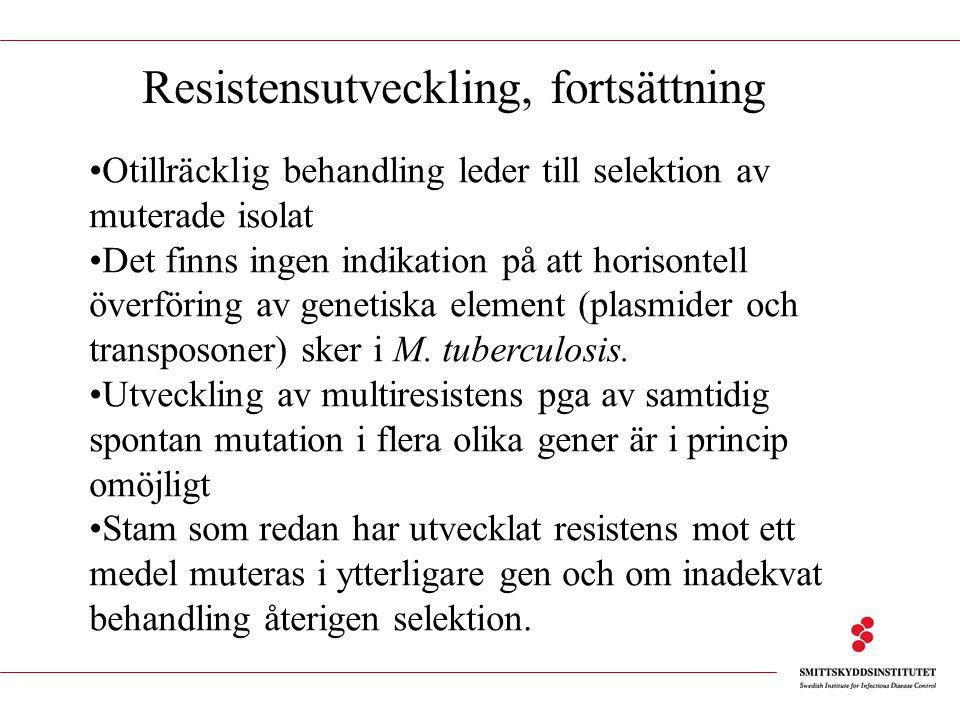 Resistensutveckling, fortsättning
