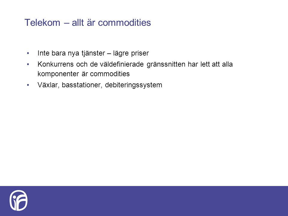 Telekom – allt är commodities