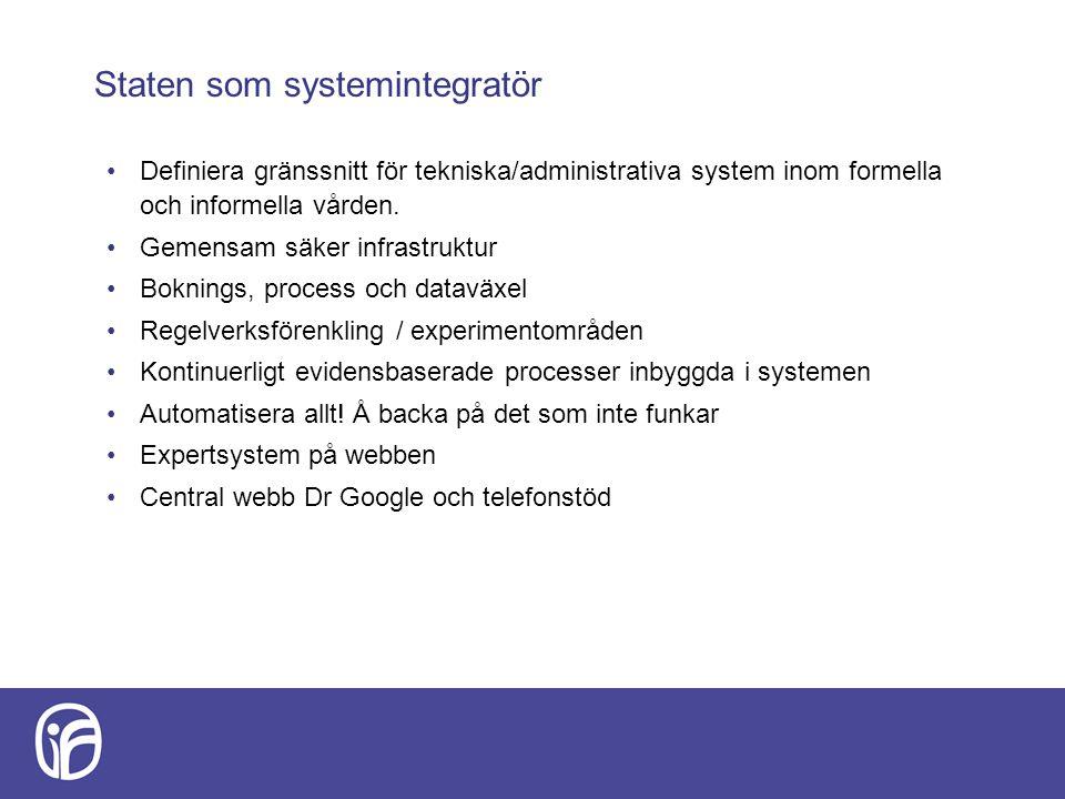 Staten som systemintegratör