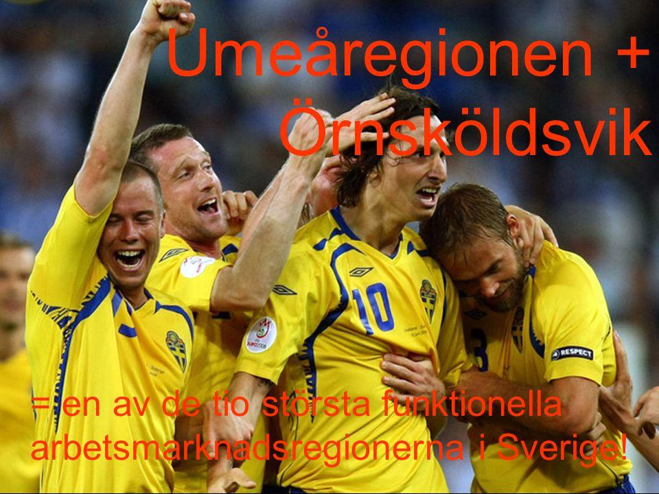 Umeåregionen + Örnsköldsvik