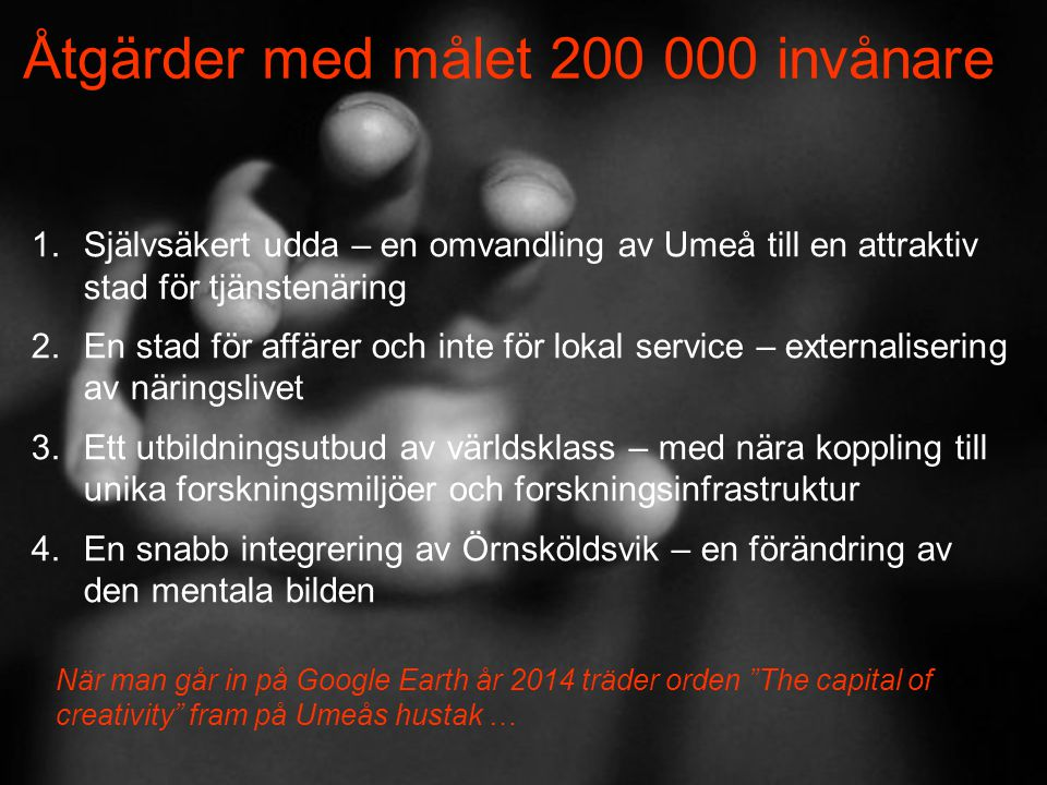 Åtgärder med målet 200 000 invånare
