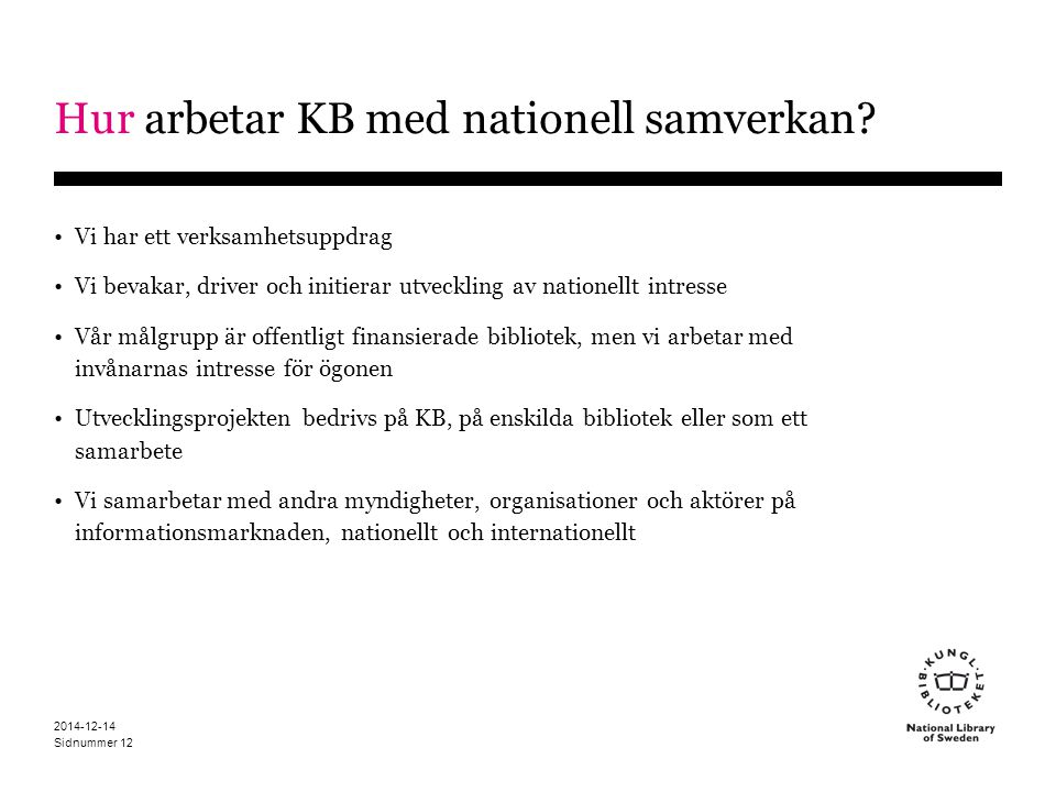Hur arbetar KB med nationell samverkan