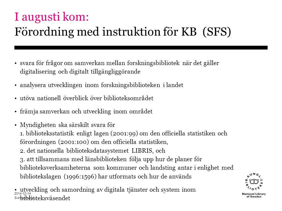 I augusti kom: Förordning med instruktion för KB (SFS)