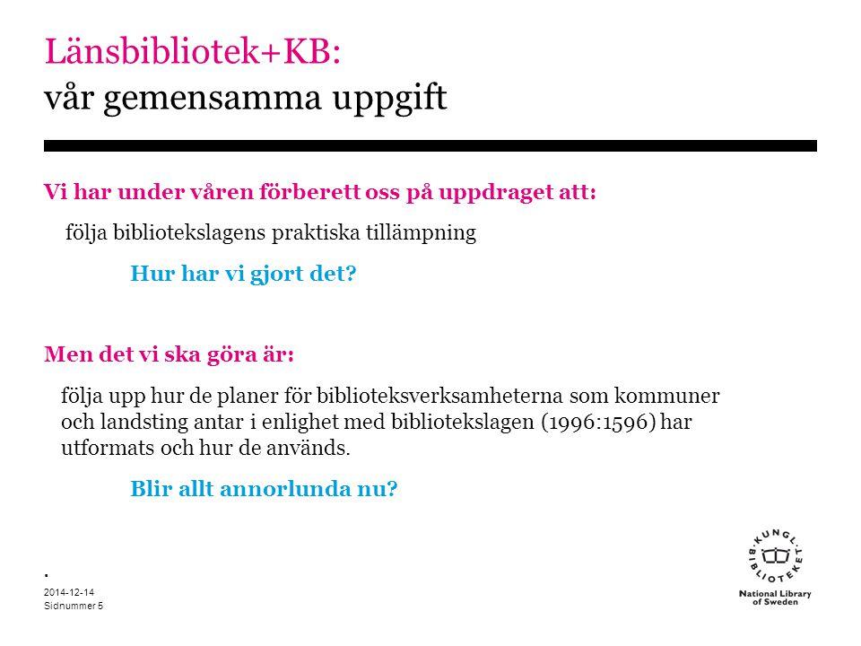 Länsbibliotek+KB: vår gemensamma uppgift