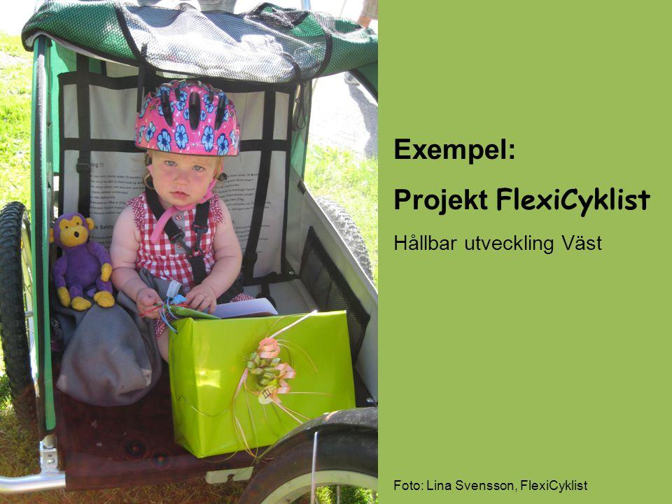 Exempel: Projekt FlexiCyklist Hållbar utveckling Väst