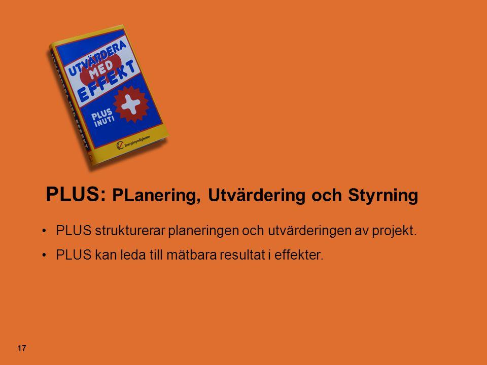 PLUS: PLanering, Utvärdering och Styrning