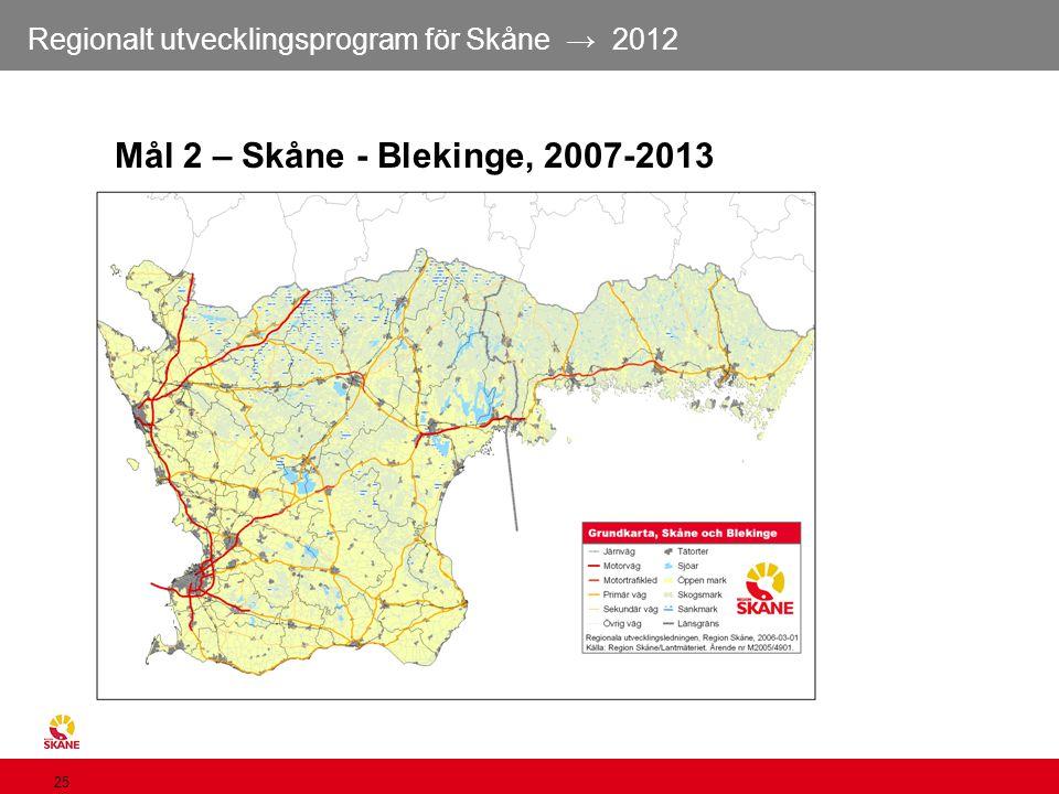 Mål 2 – Skåne - Blekinge, 2007-2013