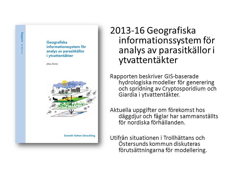2013-16 Geografiska informationssystem för analys av parasitkällor i ytvattentäkter