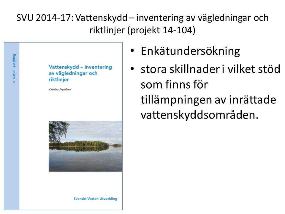 SVU 2014-17: Vattenskydd – inventering av vägledningar och riktlinjer (projekt 14-104)