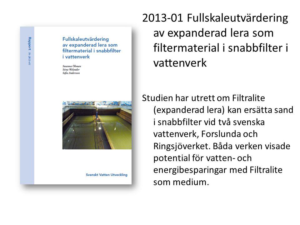 2013-01 Fullskaleutvärdering av expanderad lera som filtermaterial i snabbfilter i vattenverk