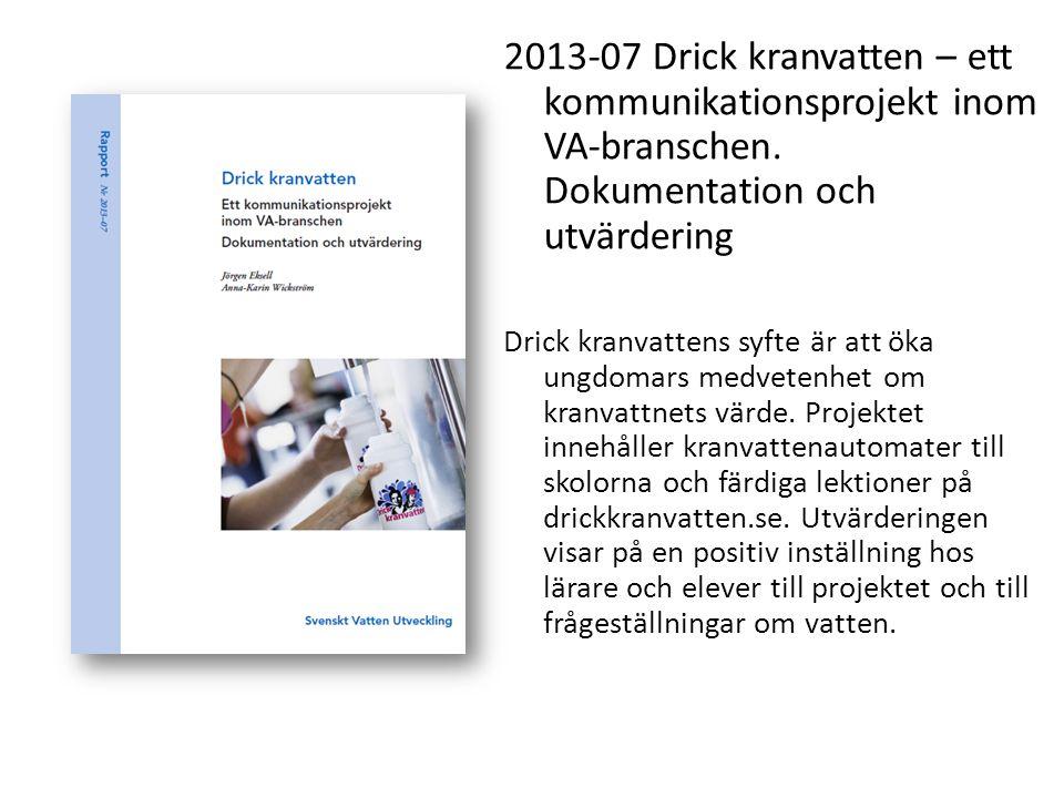 2013-07 Drick kranvatten – ett kommunikationsprojekt inom VA-branschen